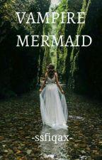 Vampire Mermaid by syahrlie