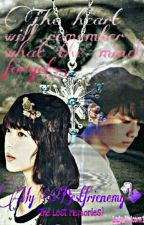 My Bestfrienemy 2 (The Lost Memories)[EXO Baekhyun] by Lady_Unicorn14