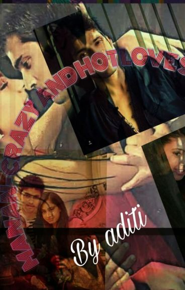 MANAN - crazy and Hot Love Story(completed)