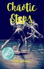 Chaotic Steps. (En pausa) by Ciah_Larrow