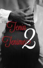 Tenin Tenime 2 by Foreversmile122