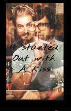 It Started Out With a Kiss (a Rhett and Link fanfic) by Louistopslilo209