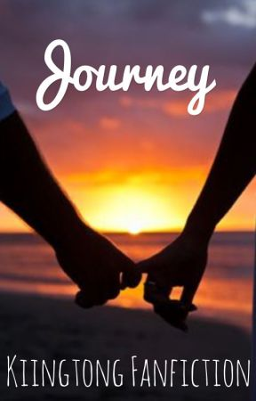 Journey -x=[Kiingtong Fanfic]=x- by Just_Ruby