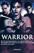 Warrior ➰ Shadowhunters [pausada] by isamccall-