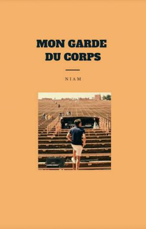 Mon Garde du Corps •Niam• by JustineMyWorld