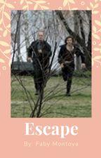 Escape segunda historia de la SAGA by AzuCasillasSVU