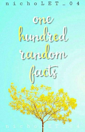 One Hundred Random Facts √