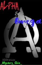 Alpha and Omega <H2OVanoss> by _Mystery_Chic_