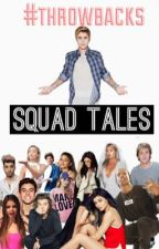 Squad Tales - J•B by 1-800-hotlinebizzle