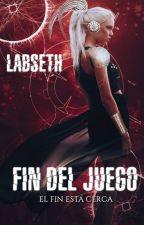 Fin Del Juego (Libro 3) by Labseth