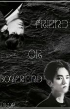 Friend or boyfriend by Nora_salem