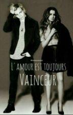 L'amour Est Toujours Vainqueur. by Didinelynch