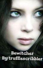 Bewitcher  by trufflescribbler