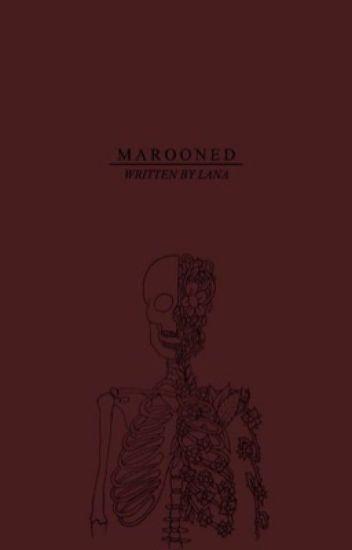 Marooned • Poetry