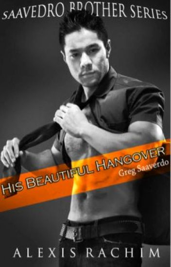 SBS #1: His Beautiful Hangover [FIN]