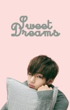 Sweet Dreams (Kim Taehyung) Two shots BS by MelonWarrior