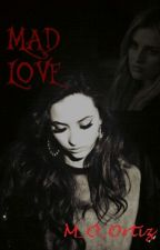 Mad Love {Jerrie Thirlwards} by M_O_Ortiz