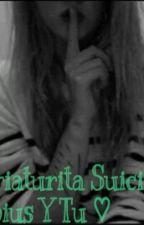 ¿ Criaturita Suicida ? Rubius Y Tu ! by CamiiRodriguez0