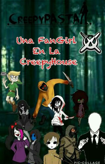 Una Fangirl en la CreepyHouse