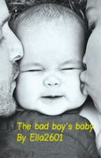The bad boy's baby by Ella2601