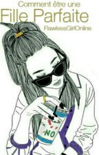 Fille Parfaite by FlawlessGirlOnline