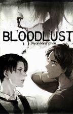 Bloodlust [Ereri//Riren] by Nyandere-chan