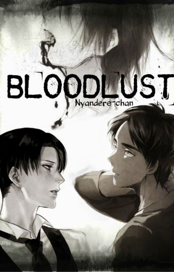 Bloodlust || Ereri//Riren