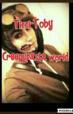 Ticci Toby- Creepypasta World.   by Cassidy_Killer