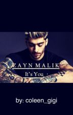 It's You ~Zayn Malik~ by coleen_gigi
