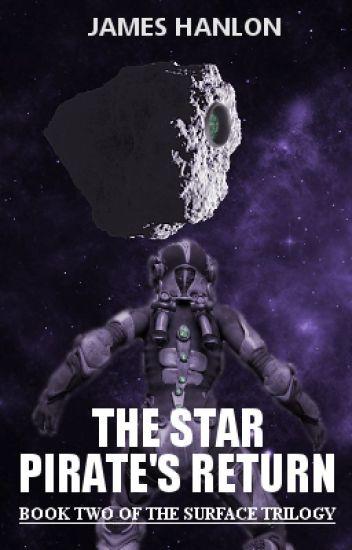 The Star Pirate's Return