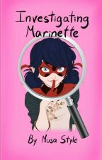 Investigating Marinette by MusaStyle