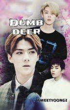 Dumb deer / HUNHAN by hoshinienie