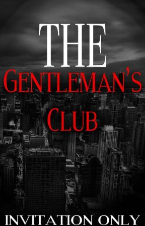 The Gentleman's Club by warpedtourcat