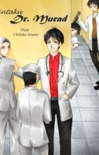 Cintaku Dr. Murad [SLOW] by ChibihaItsumi