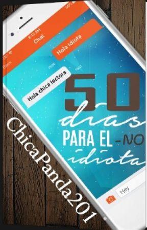 50 Días para el (No) idiota by ChicaPanda201