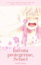 Intenta protegerme, Sensei | KakaSaku by Aname_o4
