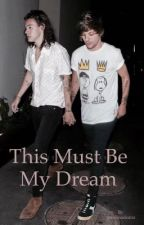 This Must Be My Dream by paulinadeanz