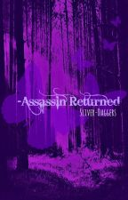 Assassin Returned*Discontinued for now* by Silver-Daggers