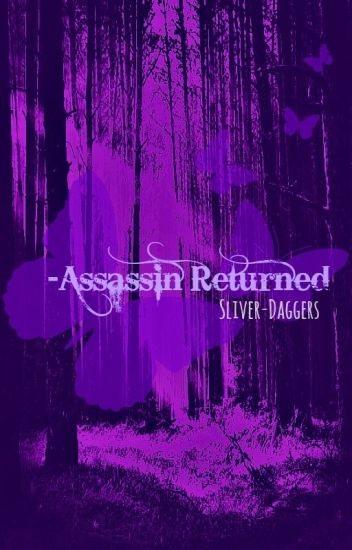 Assassin Returned*Discontinued for now*
