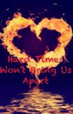 Hard Times Won't Bring Us Apart (Septiishu Story) by TheBlueMM