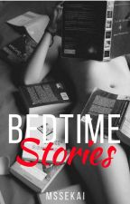 Bedtime Stories (SPG) by MsSeKai