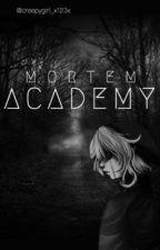 Mortem Academy {BEN Drowned x Reader} by XxCreepyGirl123xX