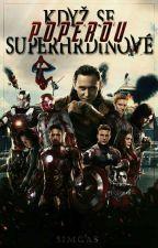 Když se superhrdinové poperou √ by SimGas