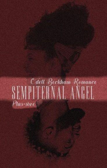 Sempiternal Angel 》Odell Beckham Jr  (Plus-sized Romance) #Wattys2016