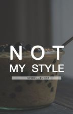 Not My Style[boyxboy] by seoul-bunny