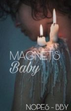 Magnets, baby | Ziall ✔ by Nopes-bby