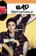 Bad Behaviour (Exo Sehun Fanfic) by Am_RahRah