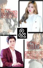 Me and Mr. CEO (Sehun x Irene) by ohmybae_