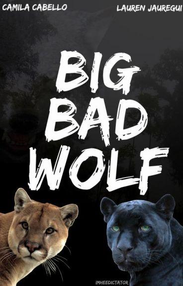 Big Bad Wolf » Camren