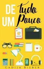 De Tudo Um Pouco by CadijaBieber